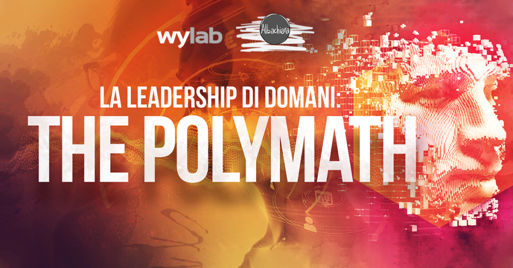 Leadership di domani: the Polymath